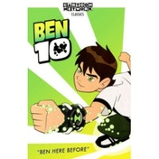 Ben 10 Volume 1: Ben Here Before