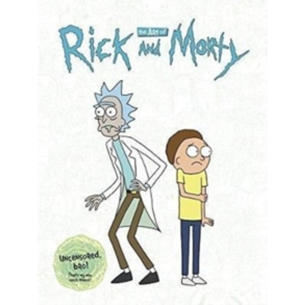 The Art of Rick and Morty Hardcover