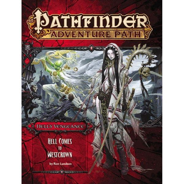Pathfinder Adventure Path #108: Hell Comes to Westcrown (Hell's Vengeance 6 of 6)