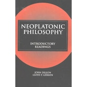 Neoplatonic Philosophy: Introductory Readings by Hackett Publishing Co, Inc (Paperback, 2004)