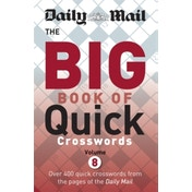 Daily Mail Big Book of Quick Crosswords: Volume 8 by Daily Mail (Paperback, 2017)
