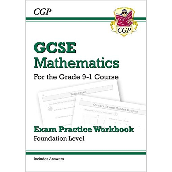 GCSE Maths Exam Practice Workbook: Foundation - for the Grade 9-1 Course (includes Answers)  Paperback / softback 2015