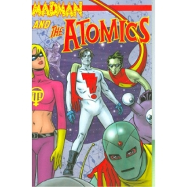 Atomics by Mike Allred (Paperback, 2007)