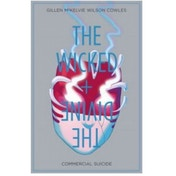 The Wicked   The Divine, Volume 3: Commercial Suicide