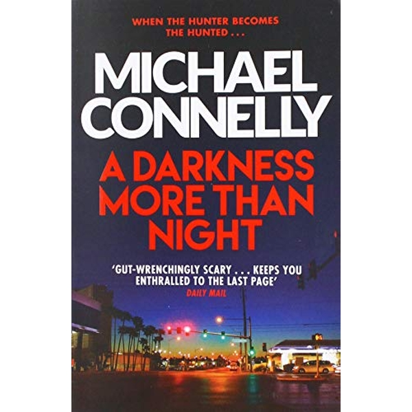 A Darkness More Than Night by Michael Connelly (Paperback, 2014)