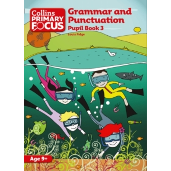 Grammar and Punctuation : Pupil Book 3