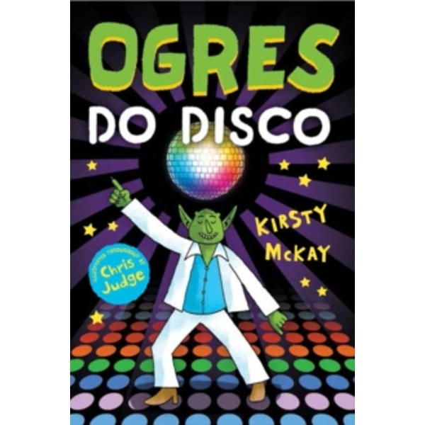 Ogres Do Disco by Kirsty McKay (Paperback, 2016)