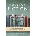 The House of Fiction : From Pemberley to Brideshead, Great British Houses in Literature and Life