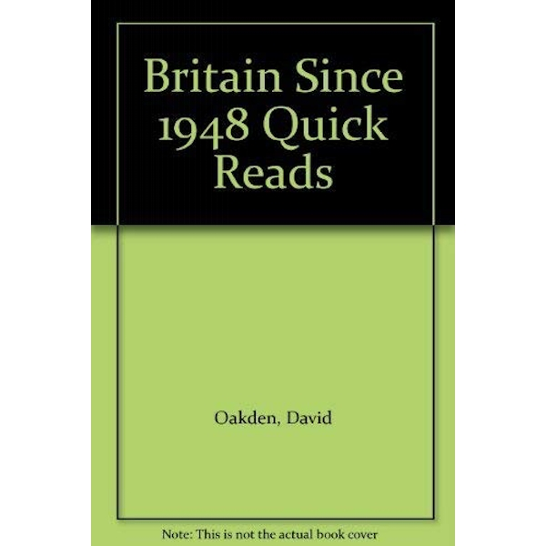 Britain Since 1948 Quick Reads by David Oakden (Paperback, 2003)