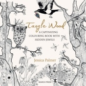 Tangle Wood : A Captivating Colouring Book with Hidden Jewels
