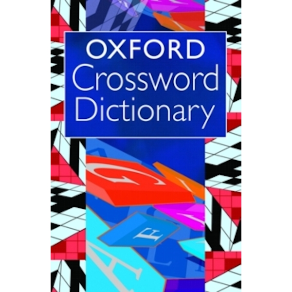 Oxford Crossword Dictionary by Catherine Soanes (Paperback, 2006)