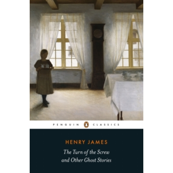 The Turn of the Screw and Other Ghost Stories by Henry James (Paperback, 2017)