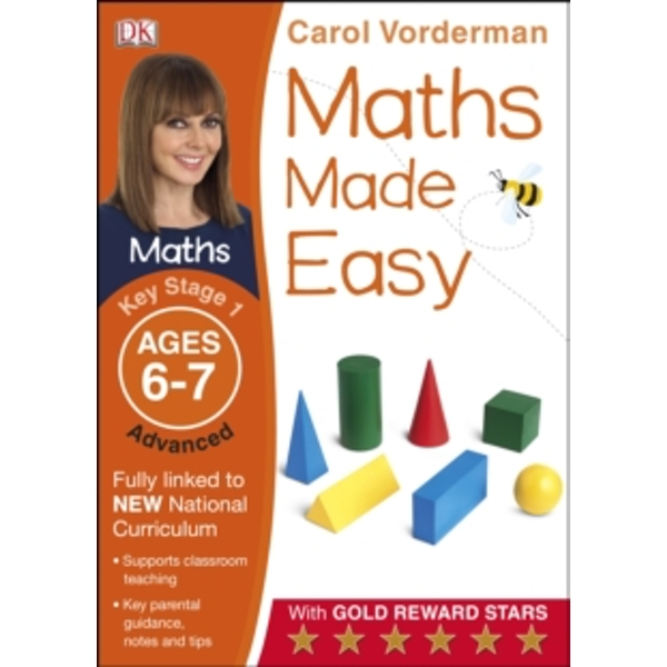 Maths Made Easy Ages 6-7 Key Stage 1 Advanced by Carol Vorderman (Paperback, 2014)