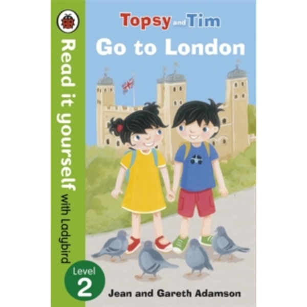 Topsy and Tim: Go to London - Read it yourself with Ladybird: Level 2 by Penguin Books Ltd (Paperback, 2014)