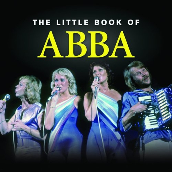 Little Book of ABBA (Little Books) Hardcover – 25 May 2012