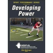 Developing Power by Nsca -National Strength & Conditioning Association (Paperback, 2017)