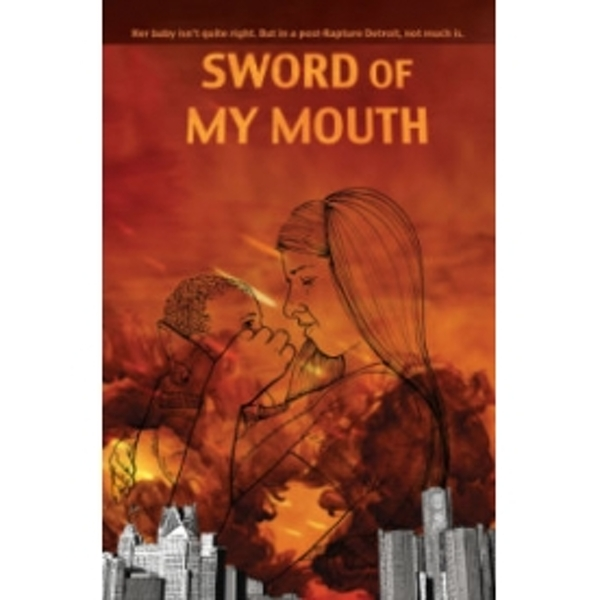 Sword of My Mouth by Jim Munroe (Paperback, 2010)