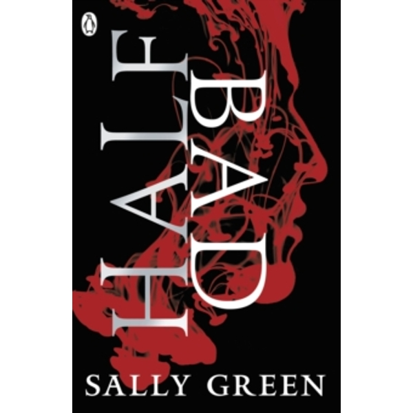 Half Bad by Sally Green (Paperback, 2014)
