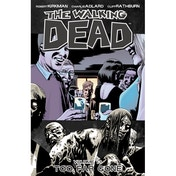 The Walking Dead Volume 13 Too Far Gone