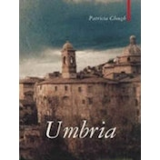 Umbria: The Heart of Italy by Patricia Clough (Paperback, 2017)