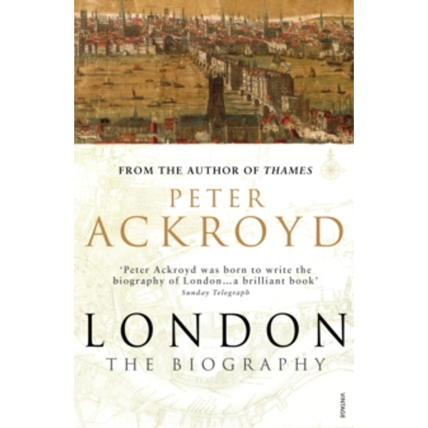 London: The Biography by Peter Ackroyd (Paperback, 2001)