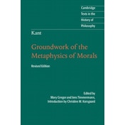 Kant: Groundwork of the Metaphysics of Morals by Cambridge University Press (Paperback, 2012)
