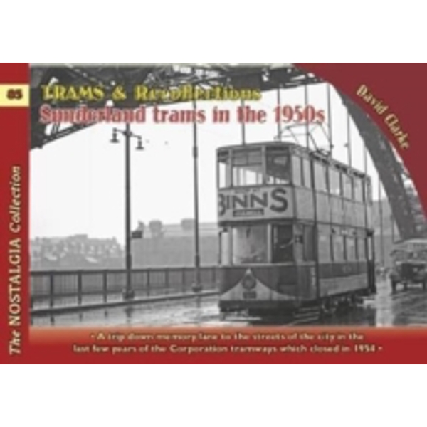 Trams & Recollections: Sunderland Trams in the 1950s: 1959 by David Clarke, Michael H. C. Baker (Paperback, 2017)
