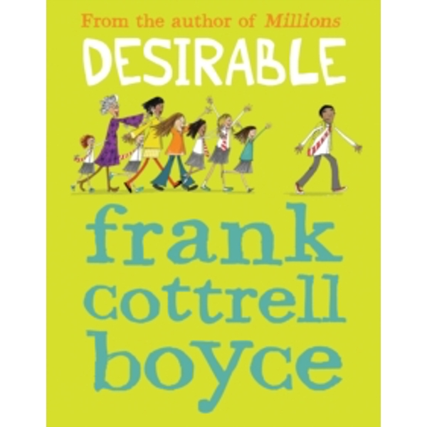 Desirable by Frank Cottrell Boyce (Paperback, 2014)