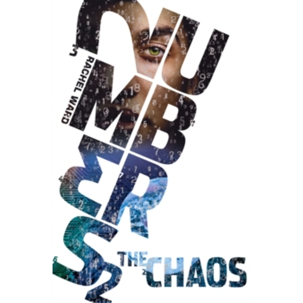 Numbers 2: The Chaos by Rachel Ward (Paperback, 2010)