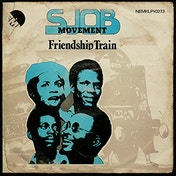 SJOB Movement - Friendship Train Vinyl