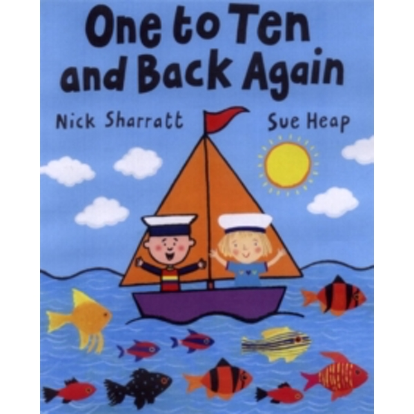 One to Ten and Back Again by Sue Heap, Nick Sharratt (Paperback, 2005)