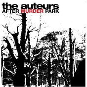 The Auteurs - After Murder Park Vinyl