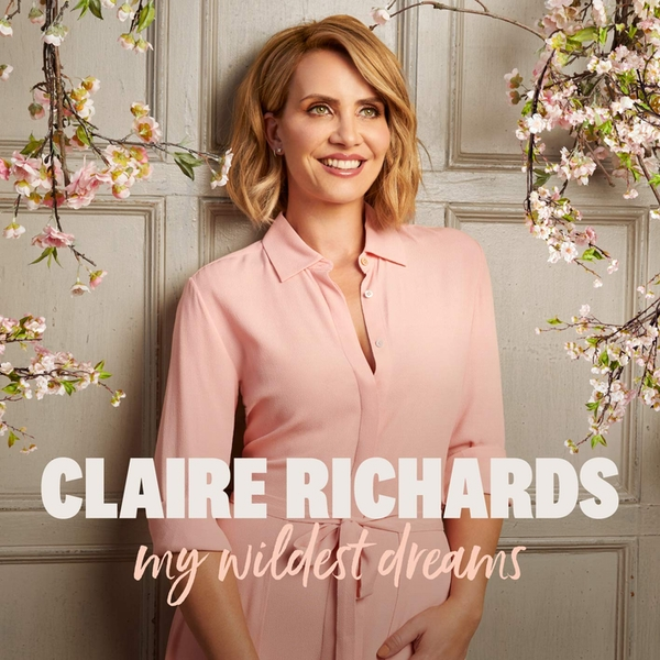 Claire Richards - My Wildest Dreams CD