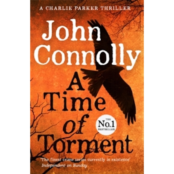 A Time of Torment : A Charlie Parker Thriller: 14.  The Number One bestseller