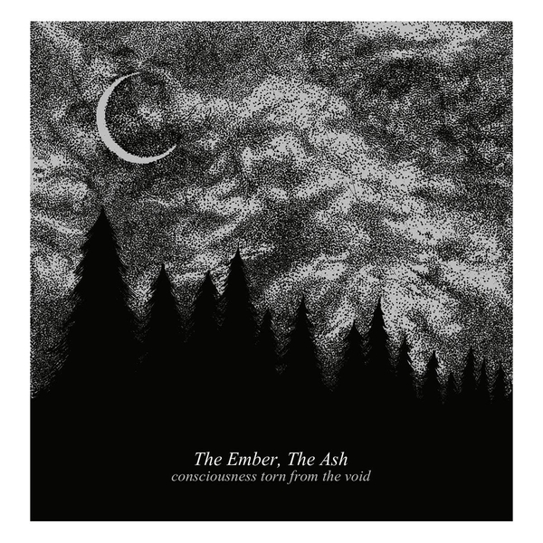 Ember The Ash - Consciousness Torn From The Void Vinyl