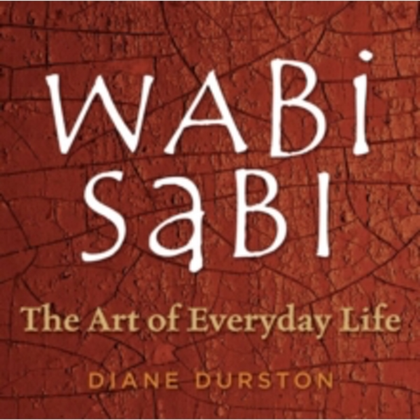 The Little Wabi Sabi Companion by Diane Durston (Paperback, 2006)