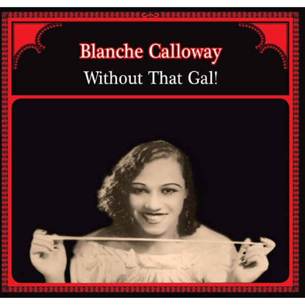 Blanche Calloway - Without That Gal Vinyl
