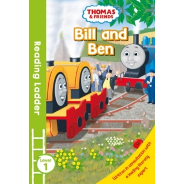 READING LADDER (LEVEL 1) Thomas and Friends: Bill and Ben