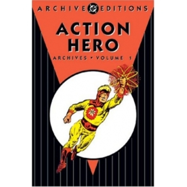 Action Hero Archives, Volume 1 Hardcover