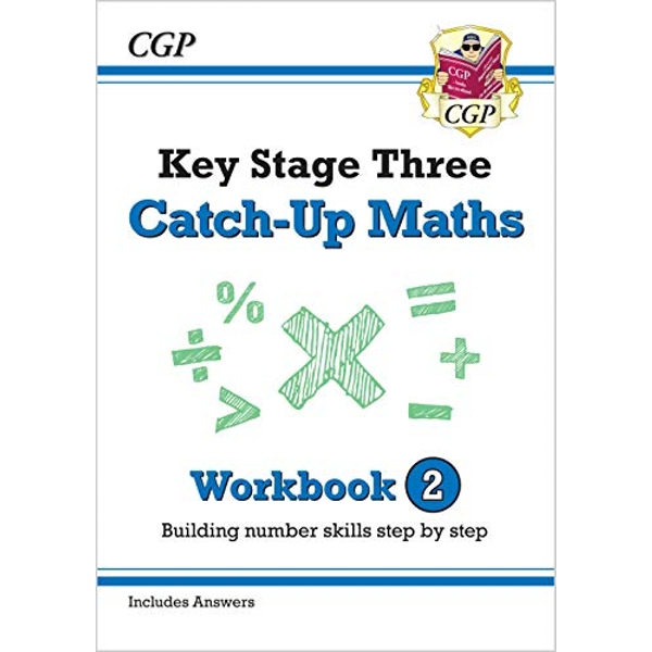 New KS3 Maths Catch-Up Workbook 2 (with Answers)  Paperback / softback 2018
