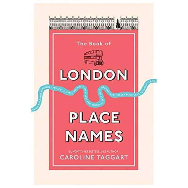 The Book of London Place Names  Paperback / softback 2018