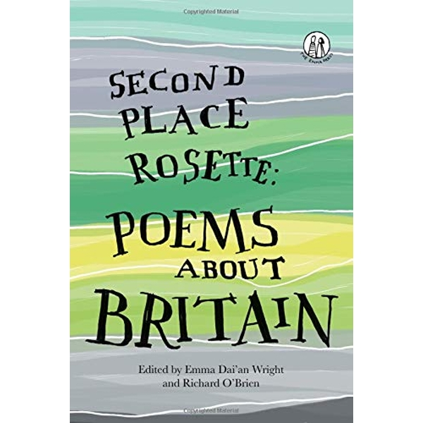 Second Place Rosette Poems about Britain Paperback / softback 2018