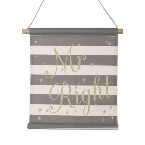 Hanging Fabric Mr Right Sign