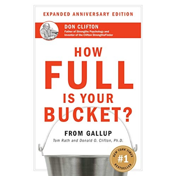 How Full Is Your Bucket? Anniversary Edition by Tom Rath, Donald O. Clifton (Hardback, 2004)