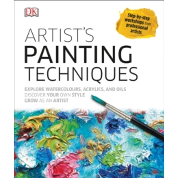 Artist's Painting Techniques by DK (Hardback, 2016)