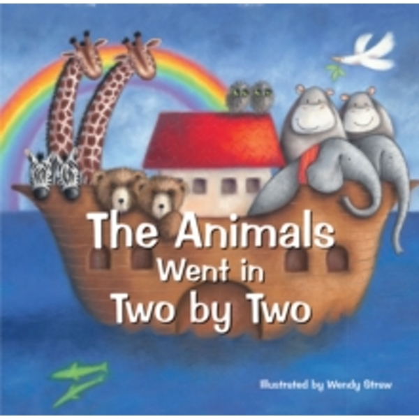 The Animals Went in Two by Two : 20 Favourite Nursery Rhymes