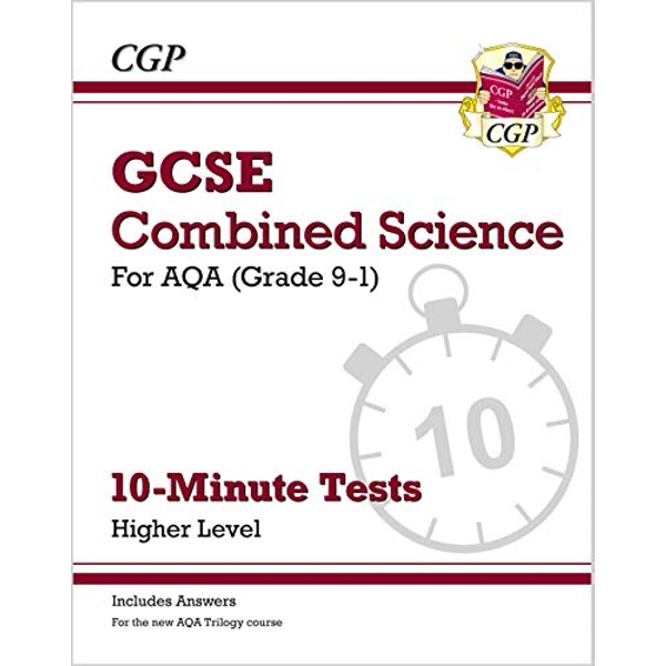 New Grade 9-1 GCSE Combined Science: AQA 10-Minute Tests (with answers) - Higher by CGP Books (Paperback, 2017)