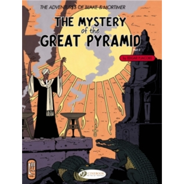 The Adventures of Blake and Mortimer : Mystery of the Great Pyramid, Part 2 v. 3