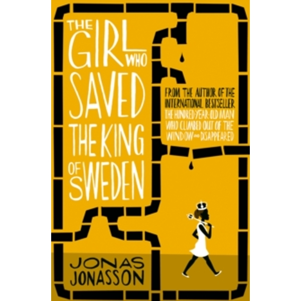 The Girl Who Saved the King of Sweden (Paperback, 2014)