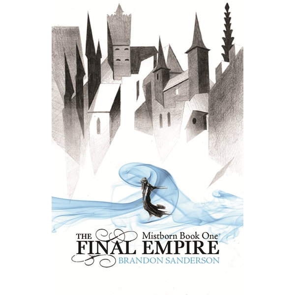 The Final Empire: Mistborn Book One: 1 Paperback - 1 Oct. 2009